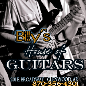 Billy's House of Guitars Rock & Roll Museum 201 E. Broadway (870) 356-4301   Glenwood, AR